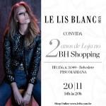 Le Lis Blanc comemora 2 anos de BH Shopping.