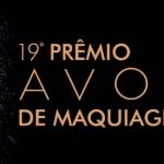 19º Prêmio Avon de Maquiagem abre inscrições para 2014.