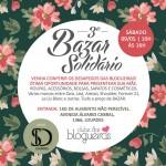 Vem aí o 3° Bazar Solidário do Clube das Blogueiras!